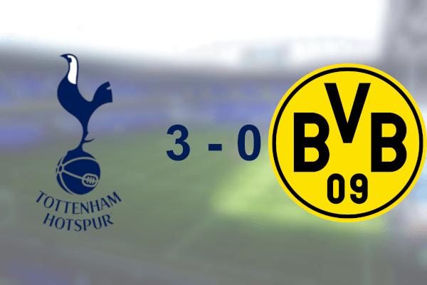 Spurs 3 -0 Dortmund