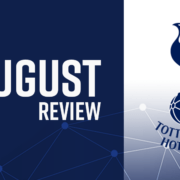 Spurs august review