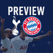 Spurs v Bayern Munich Preivew