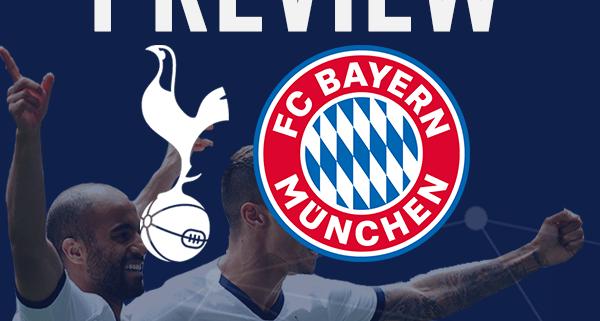 Tottenham Hotspur v Bayern Munich Match Preview