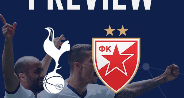 Spurs v Red Star Belgrade Preview