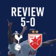 Spurs 5-0 Red Star Belgrade