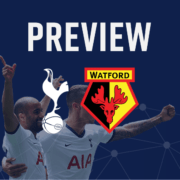 Spurs v Watford Preview