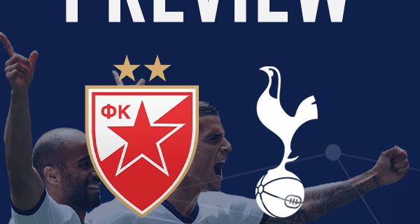 Red Star Belgrade v Spurs Preview