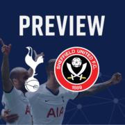 Spurs v Sheffield United Preview
