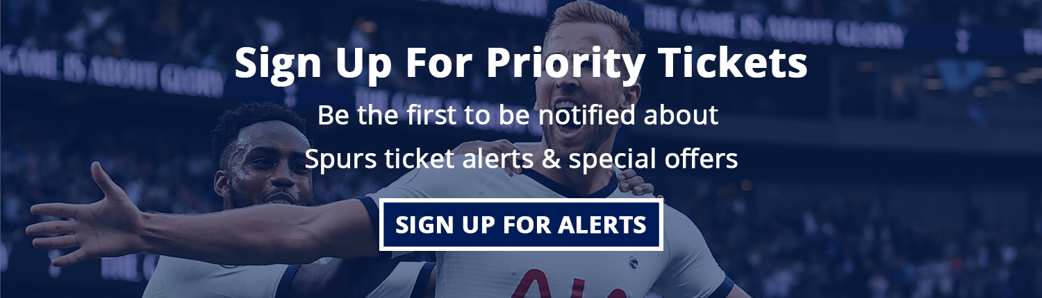sign up for Tottenham Hotspur priority ticket alerts